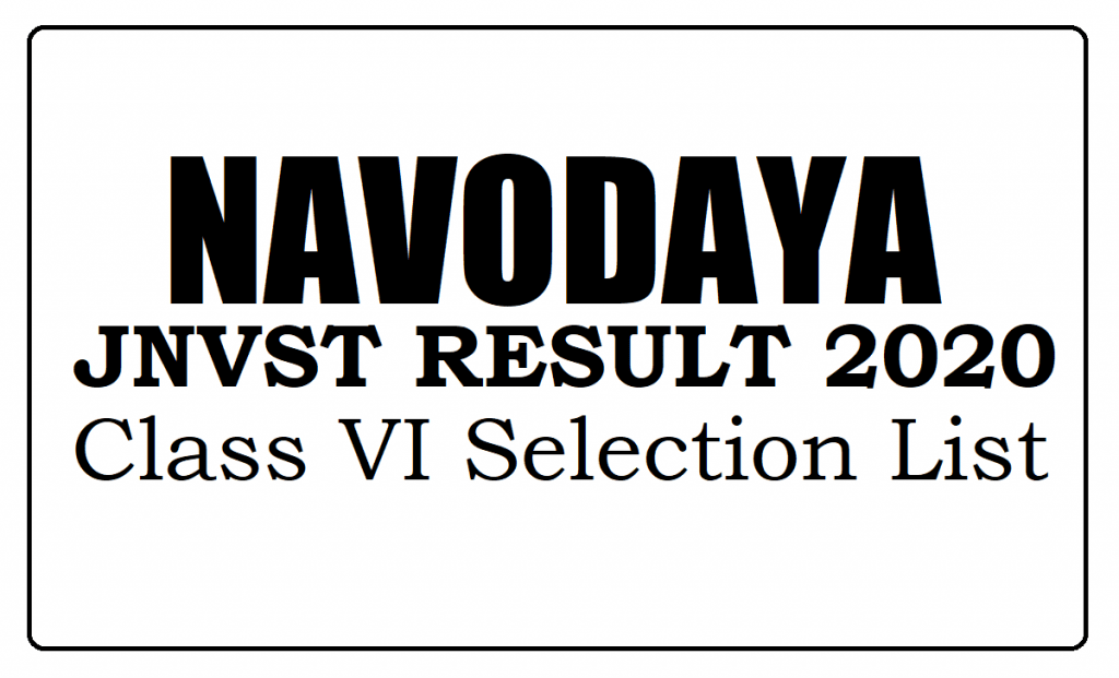 Navodaya Result 2020 Class 6th Selection Lists